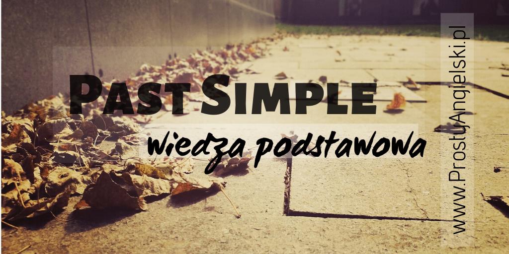 past-simple-wiedza-podstawowa